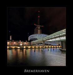 """Bremerhaven """" Hafenwelten bei Nacht*********..."""""""