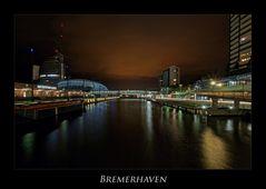 """Bremerhaven """" Hafenwelten bei Nacht*****..."""""""