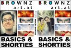 "BrownzArt ""Basics und shorties"""