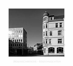 """Brunswicker - Impressionen """" in der City....Alt und Neu..."""