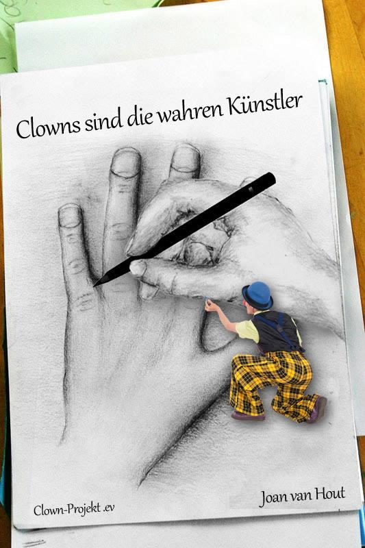 Clowns sind die Wahren Künstler