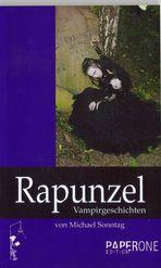 """Cover der ersten Auflage """"Rapunzel - Vampirgeschichten"""""""