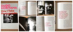 Daido Moriyama - How I Take Photographs
