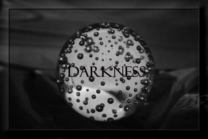 ~Darkness~
