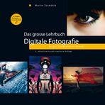 Das grosse Lehrbuch - Digitale Fotografie