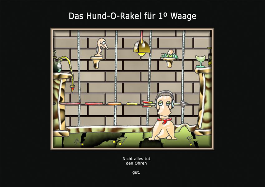 Das Hund-O-Rakel für 1º Waage