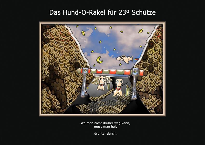 Das-Hund-O-Rakel für 23º Schütze