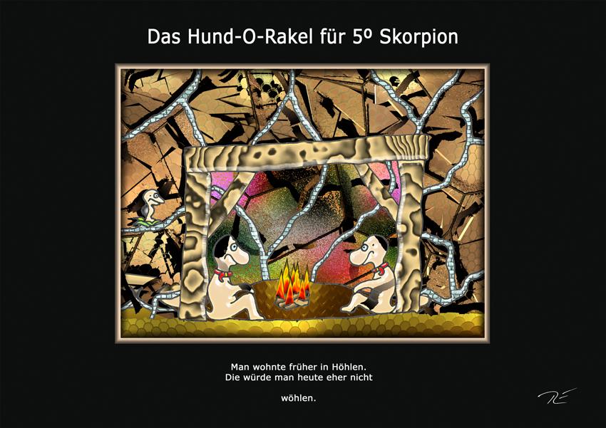 Das Hund-O-Rakel für 5º Skorpion