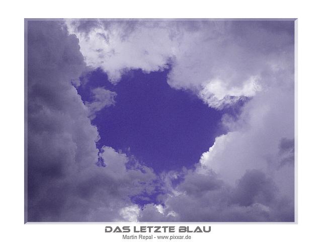 Das letzte Blau...
