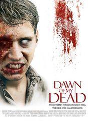 Dawn of my Dead (Dawn of the Dead)