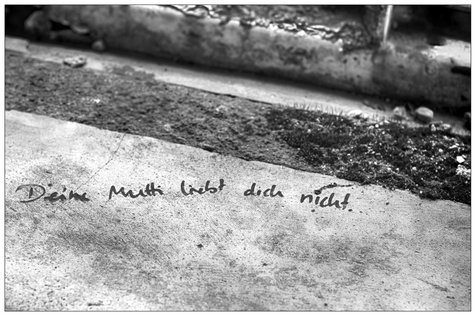 Deine Mutti ....