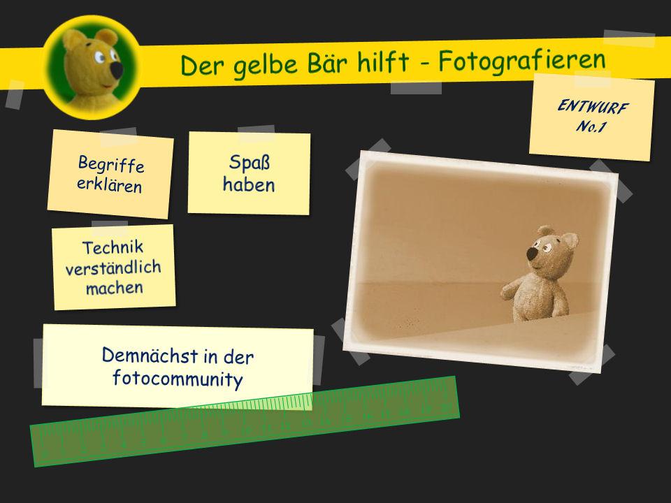 Der gelbe Bär hilft - Fotografieren (Ankündigung)