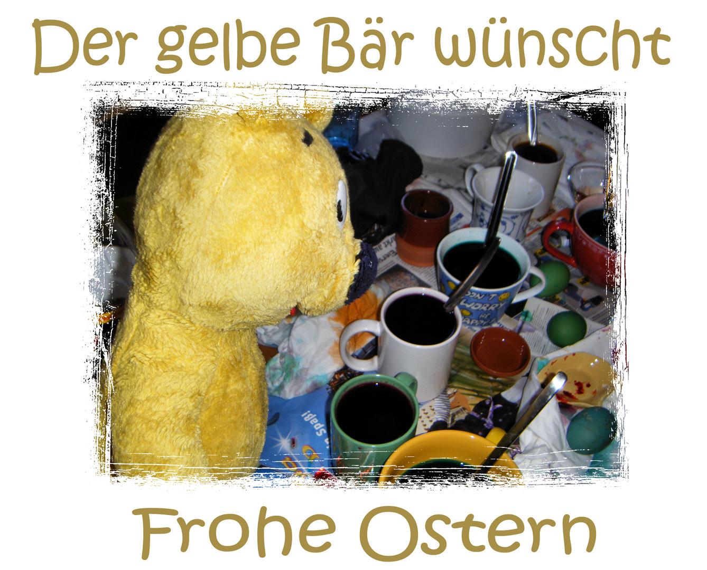 Der gelbe Bär wünscht **Frohe Ostern**