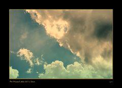 Der Himmel setzt sich in Szene