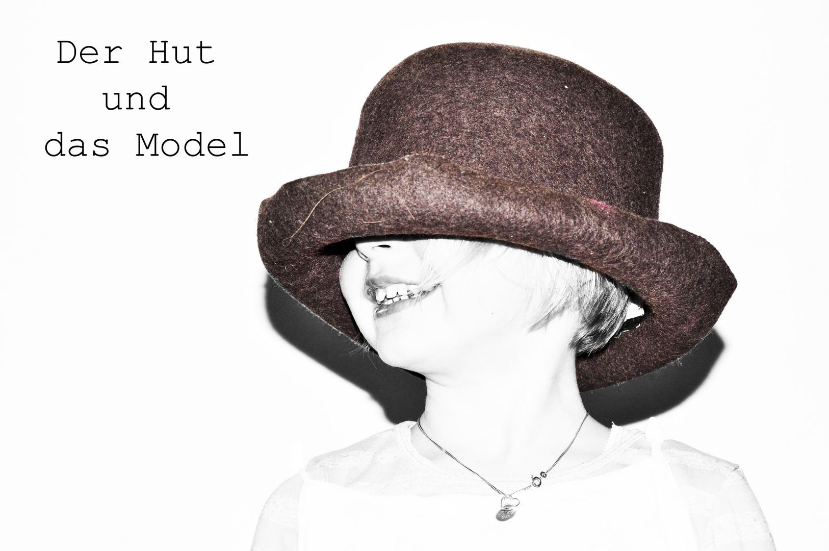 Der Hut und das Model