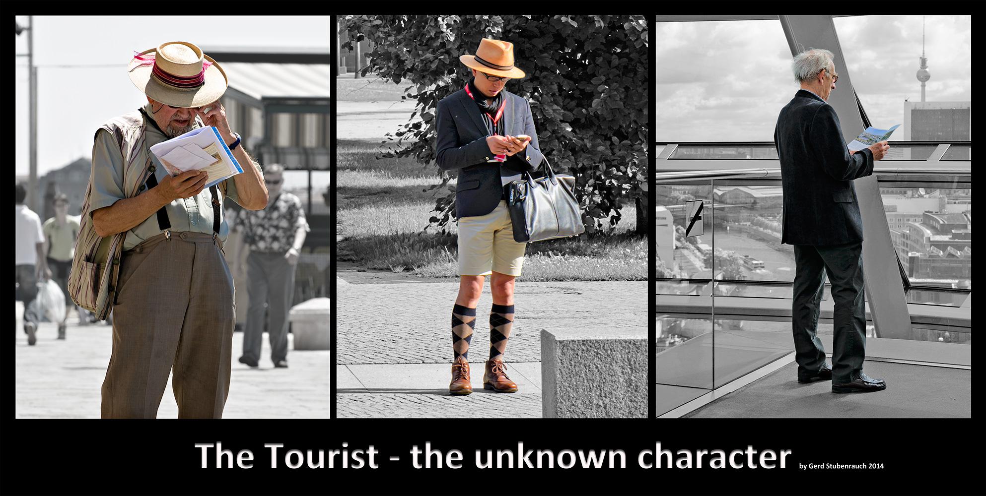 Der Tourist das unbekannte Wesen