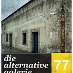 Die alternative Galerie # 77 [ G E S C H L O S S E N ]
