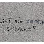 ...die deutsche Sprache....