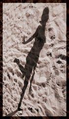 Die mit dem Schatten tanzt...