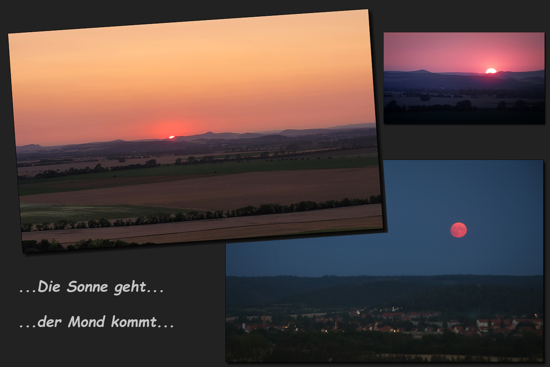 ...Die Sonne geht...der Mond kommt...