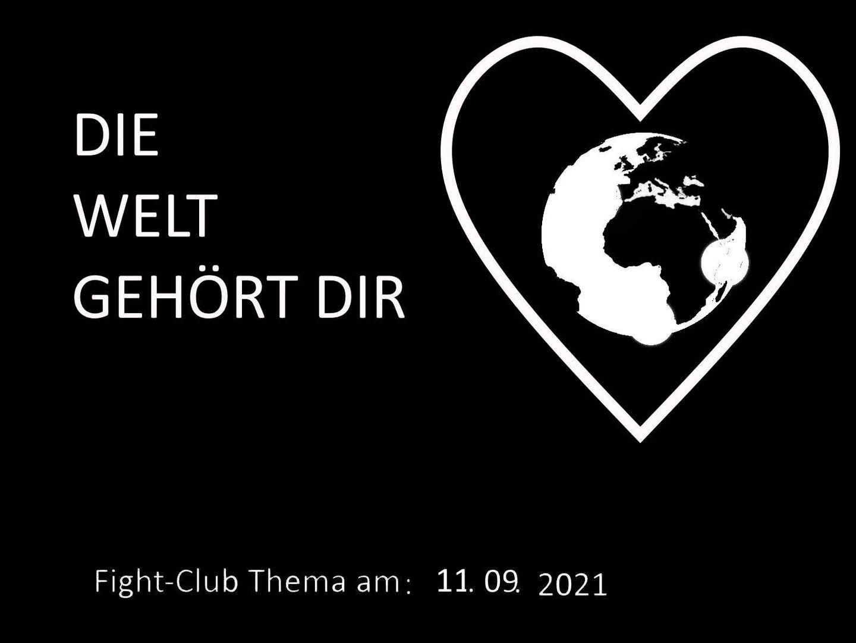 Die Welt gehört dir: Fight-Club am 11.9.2021