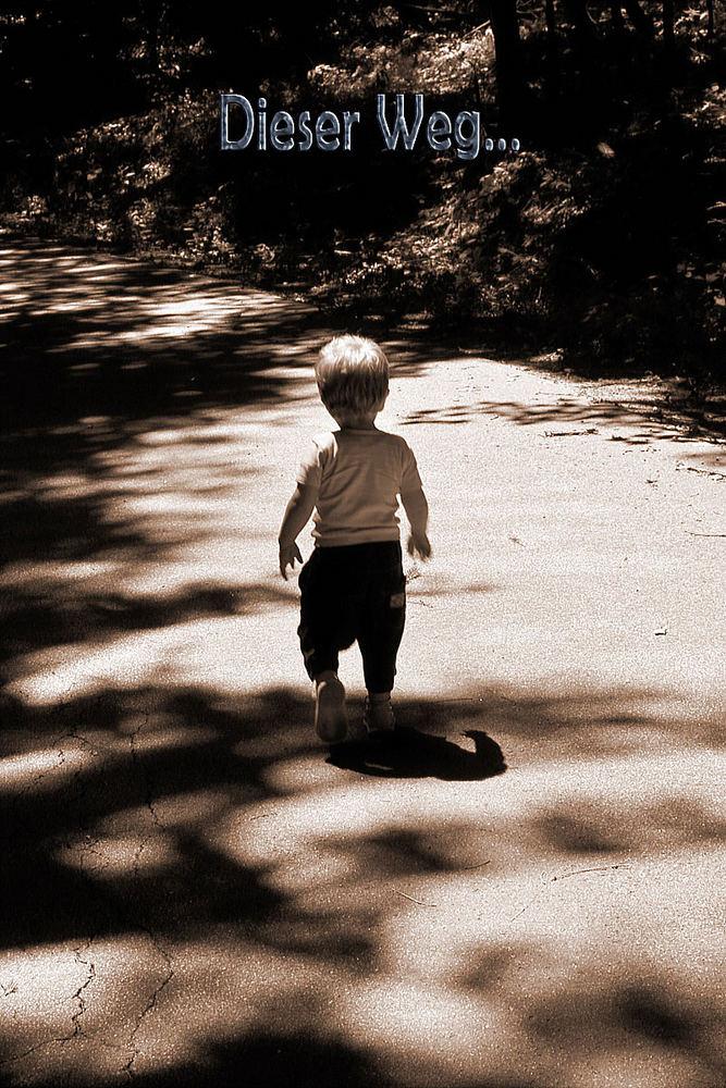 Dieser Weg Wird Kein Leichter Sein Foto Bild Kinder Babies Menschen Bilder Auf Fotocommunity