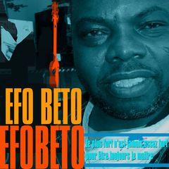 Efo Beto - le plus fort n'est jamais assez fort pour être toujours le maitre