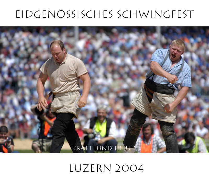 Eidgenössisches Schwingfest Luzern