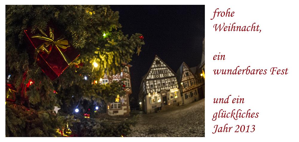 ... ein frohes Fest und ein glückliches 2013