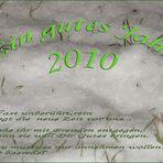 Ein gutes Jahr 2010 >>> Euch Allen <<<