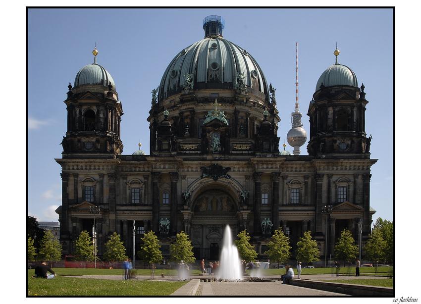 Ein Klassiker : Der Berliner Dom...