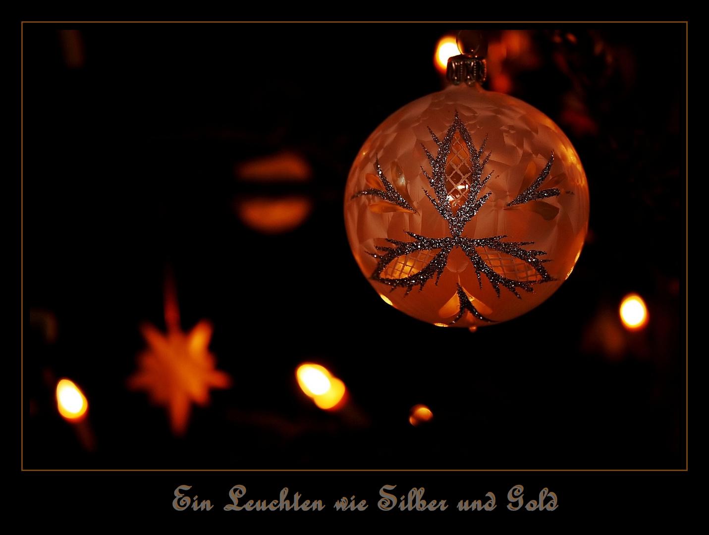 Ein Leuchten wie Silber und Gold