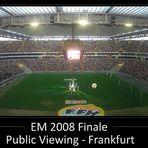 EURO 2008 Finale - Commerzbank Arena Frankfurt