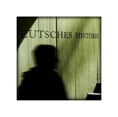 """ Eutsches Historis """