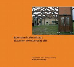 Exkursion in den Alltag / Excursion into everyday life