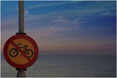 Fahradfahren verboten....