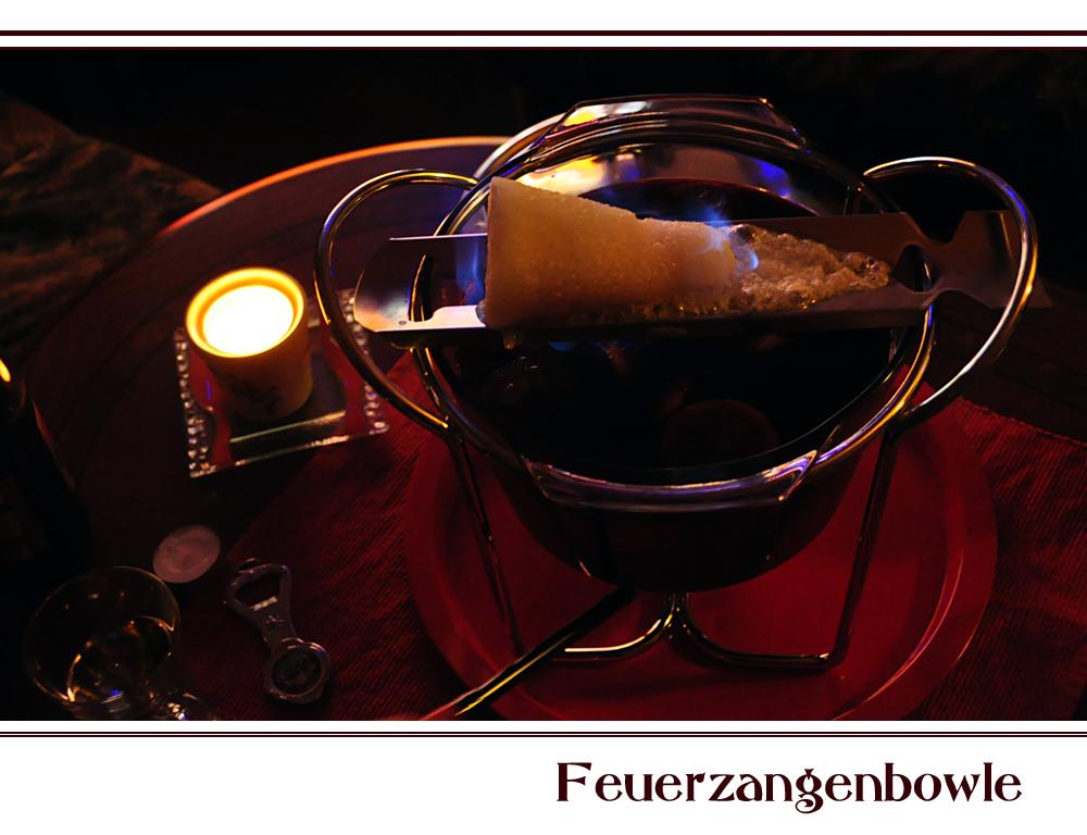 ~~Feuerzangenbowle~~