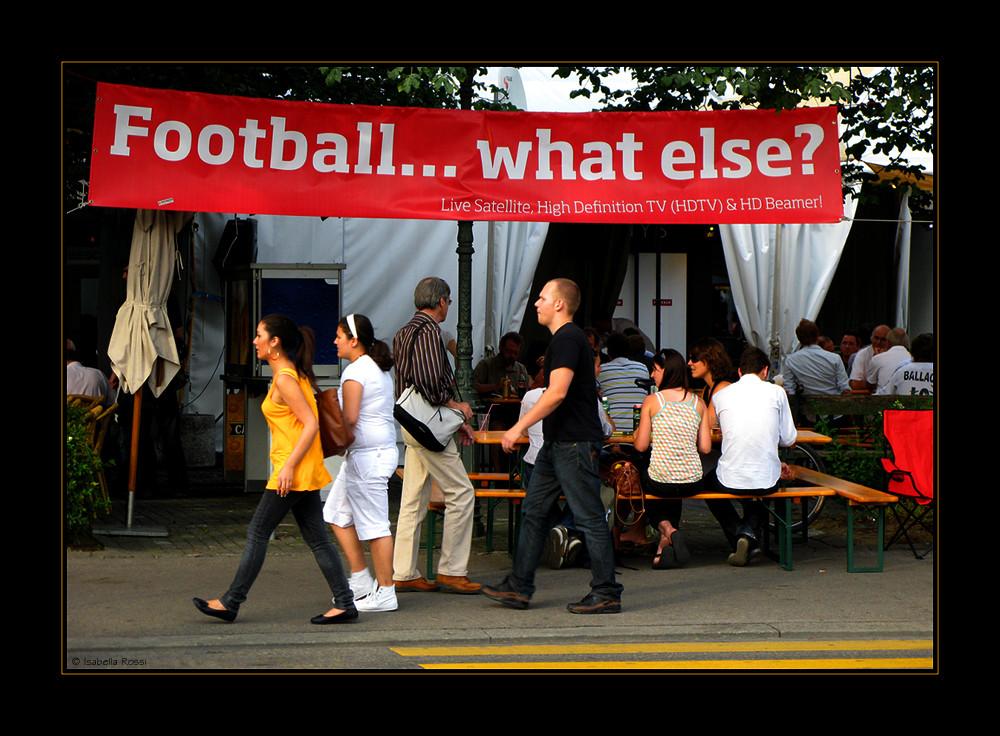 Football... what else?