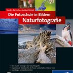 Fotoschule in Bildern . Naturfotografie