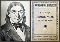 Friedrich Fröbel, Leben und Wirken von A. Portugall