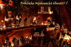 Fröhliche Weihnacht überall! ?