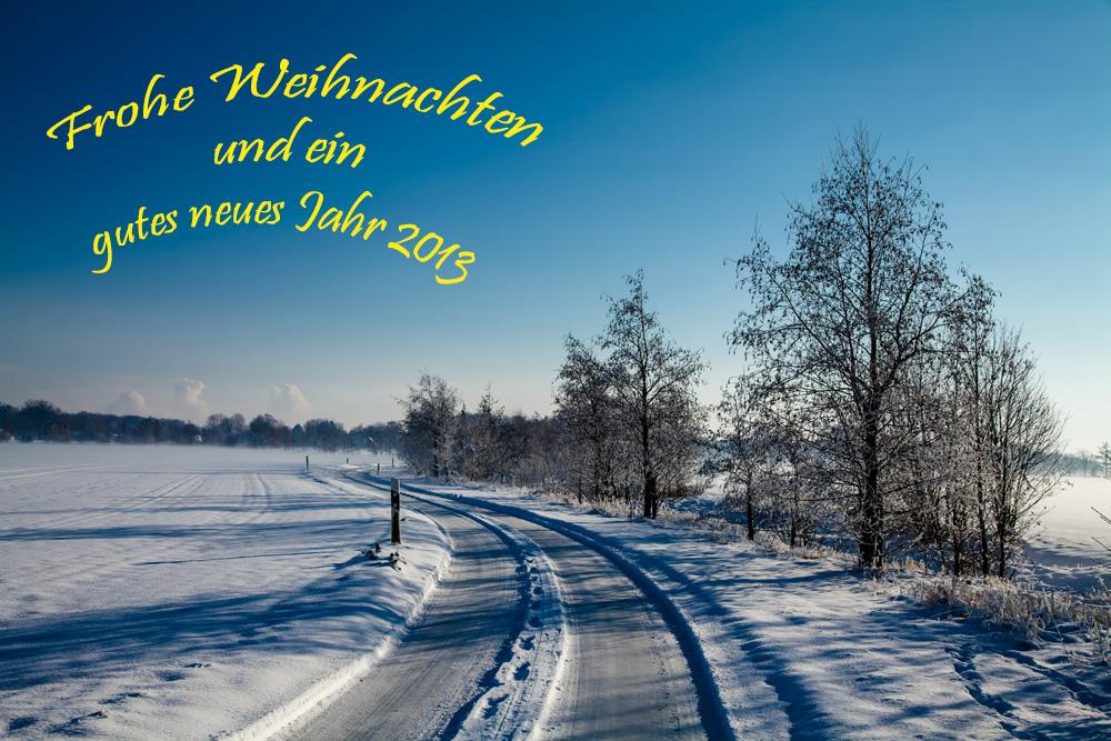 Frohe Weihnachten und ein gutes neues Jahr 2013