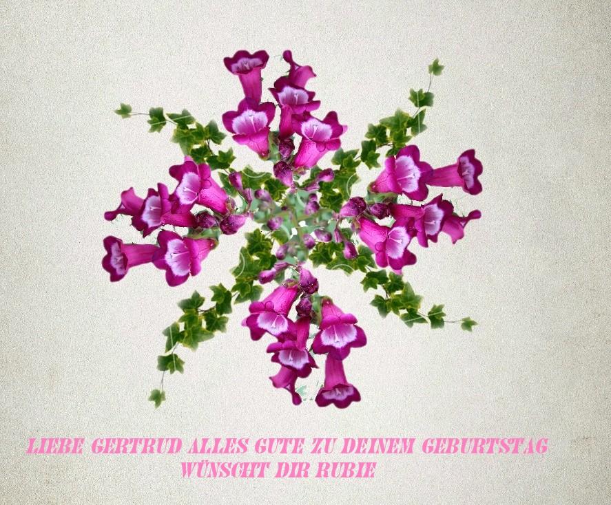 Geburtstagsgrüße für Gertrud  RW