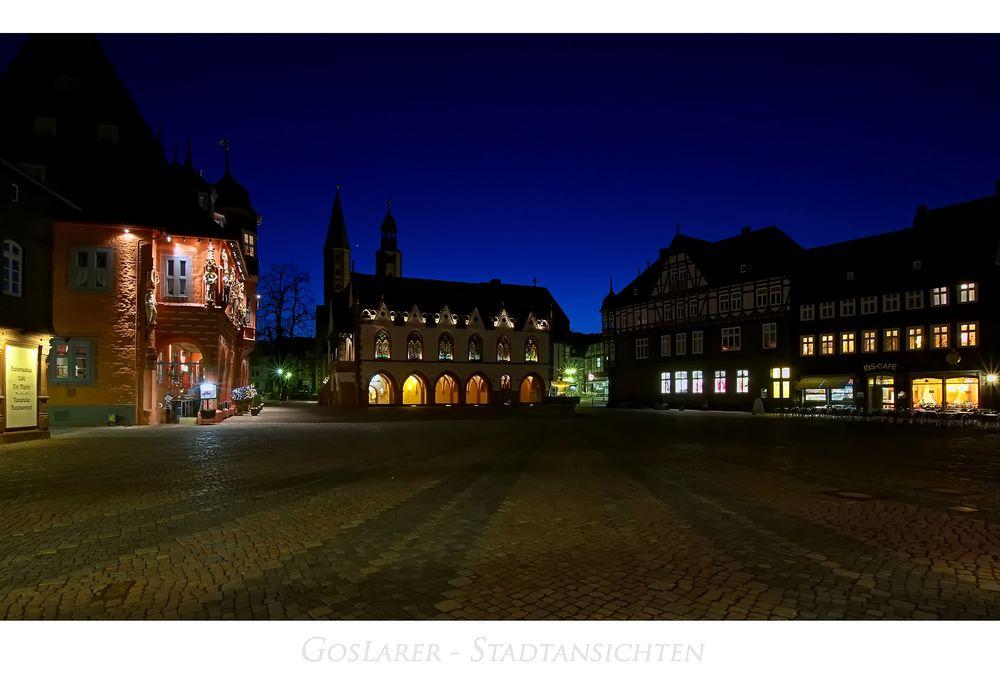 """GosLarer-Impressionen """" der Blick vom Marktplatz, zur blauen Stunde..."""