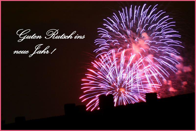Guten Rutsch ins neue Jahr !