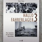 Hallo Fahrerlager 3 - Rainer Braun