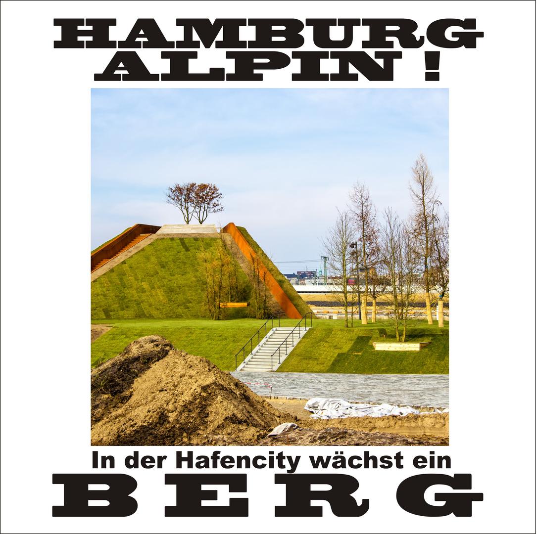 Hamburg Alpin ...