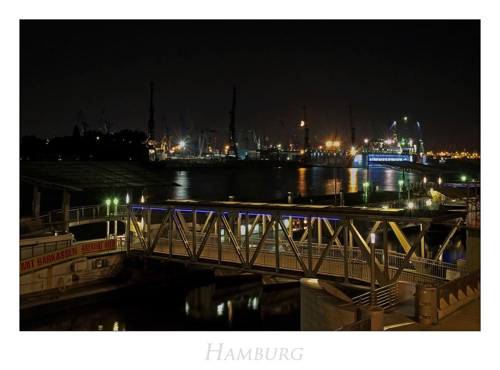 """Hamburger-Impressionen """" Blick von der Landungsbrücke bei Nacht....."""""""
