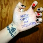 Hard times for dreamers.