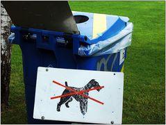 ... hier keine Hunde entsorgen ...